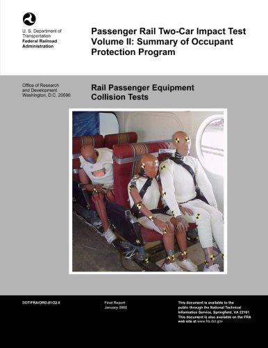 Passenger Rail Two-Car Impact Test ? Volume II: Summary of Occupant Protection Program: 2
