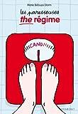 Les paresseuses, The r??gime by Marie Belouze-Storm (2012-04-02)
