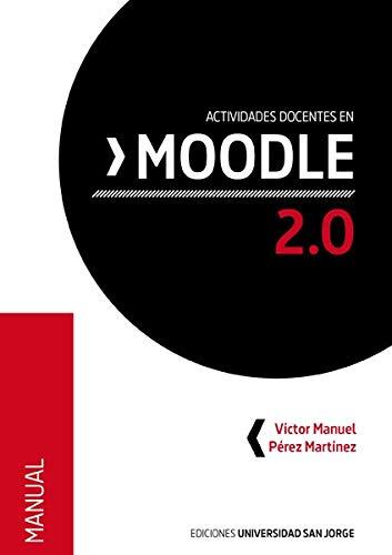 Actividades docentes en Moodle 2.0 (Manuales)