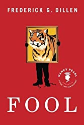 Fool (Nancy Pearl's Book Lust Rediscoveries) by Frederick Dillen (2012-08-14)
