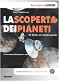 Image de La scoperta dei pianeti. Da Galileo alle sonde spaziali