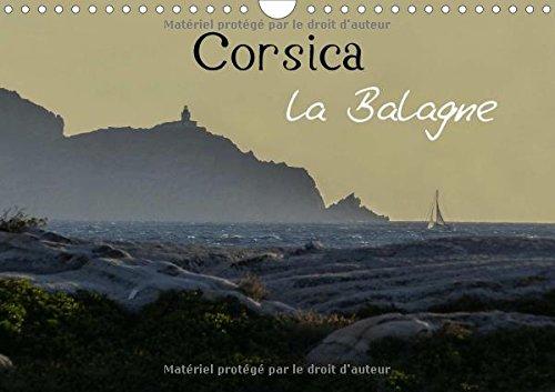 Corsica la balagne : La Corse et ses terroirs d'excellence. Calendrier mural A4 horizontal 2016