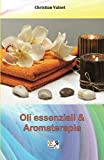 Best Libri di oli essenziali - Oli essenziali e Aromaterapia Review