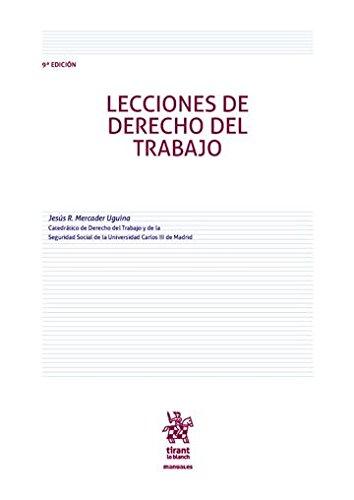 Lecciones de Derecho del Trabajo 9ª Edición 2016 (Manuales de Derecho del Trabajo y Seguridad Social) por Jesús R. Mercader Uguina