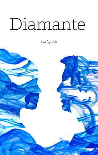 DIAMANTE (Saga Índigo nº 3) por Eva Aguilar