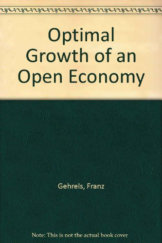 Optimal Growth of an Open Economy