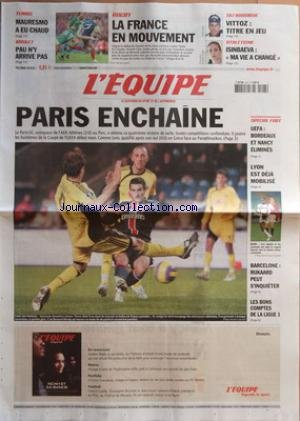 EQUIPE (L') [No 19231] du 23/02/2007 - TENNIS - MAURESMO A EU CHAUD - BASKET - PAU N'Y ARRIVE PAS - RUGBY - LA FRANCE EN MOUVEMENT - SKI NORDIQUE - VITTOZ - TITRE EN JEU - ATHLETISME - ISINBAEVA - 'MA VIE A CHANGEî - PARIS ENCHAINE - LE PARIS-SG, VAINQUEUR DE L'AEK ATHENES (2-0) AU PARC, A OBTENU SA QUATRIEME VICTOIRE DE SUITE, TOUTES COMPETITIONS CONFONDUES - SPECIAL FOOT - UEFA - BORDEAUX ET NANCY ELIMINES - LYON EST DEJA MOBILISE - BARCELONE RIJKAARD PEUT S'INQUIETER - LES BONS COMPTES DE L par Collectif
