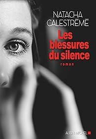 Les blessures du silence par Calestrémé