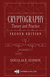Cryptography : Theory and Practice by Douglas R. Stinson (2002-02-27)