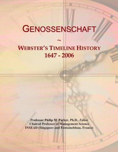Genossenschaft: Webster's Timeline History, 1647-2006