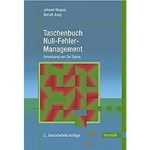 Taschenbuch Null-Fehler-Management: Umsetzung von Six Sigma