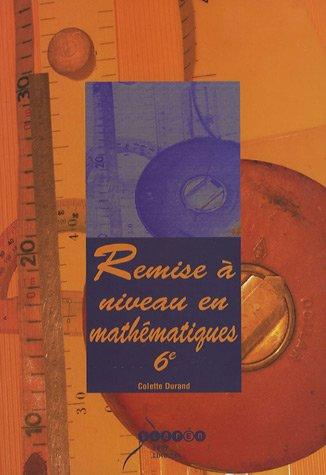Remise à niveau en mathématiques, 6e (1CD audio)
