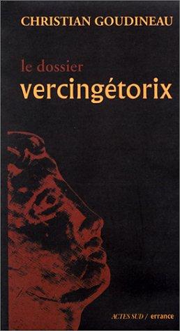 Le dossier Vercingétorix