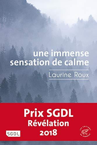 Une immense sensation de calme par Laurine Roux
