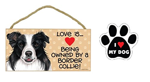 Love is Being Owned by a Border Collie! Holzschild + I (Herz) My Dog Car Magnet Combo Dog Dog Lover Geschenk