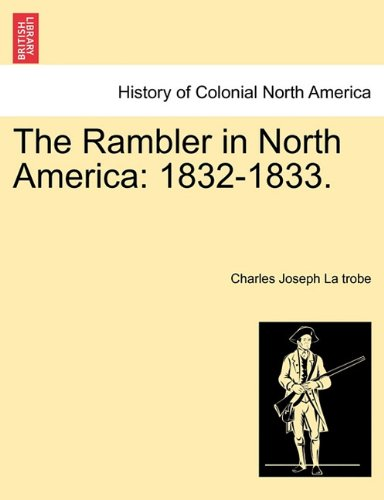 The Rambler in North America: 1832-1833.