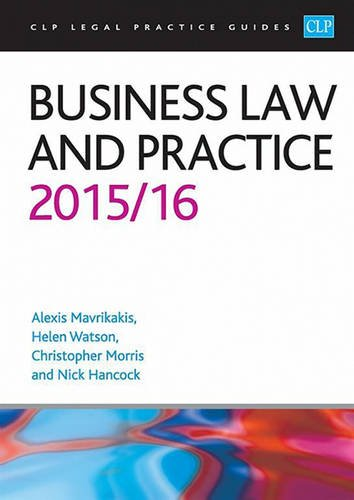 Business Law and Practice 2015/2016 (CLP Legal Practice Guides)