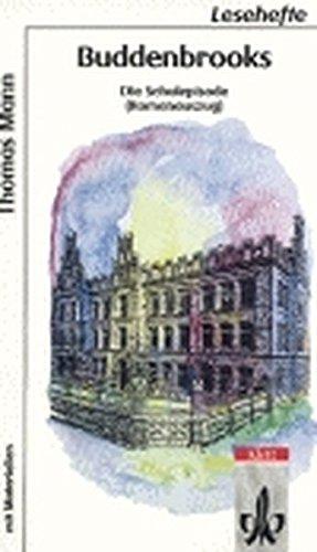 Buddenbrooks: Die Schulepisode ab Klasse 9 (Lesehefte für den Literaturunterricht)
