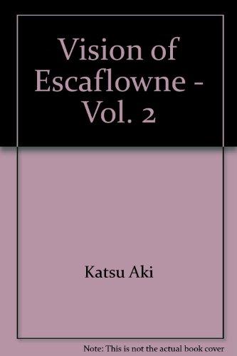 Vision of Escaflowne - Vol. 2 par Katsu Aki
