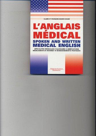 L'anglais médical : Spoken and Written Medical English