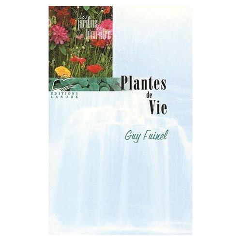 Plantes de vie. Du corps et de l'esprit