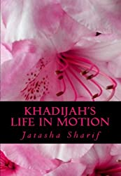 Khadijah's Life in Motion (Real Muslimah NJ the Series Book 1) (English Edition)