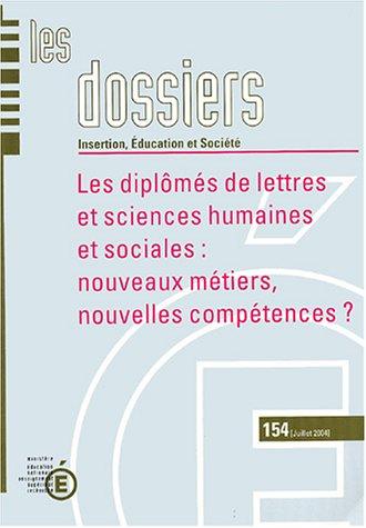 Les Diplômés de lettres et sciences humaines et sociales : nouveaux métiers, nouvelles compétences?