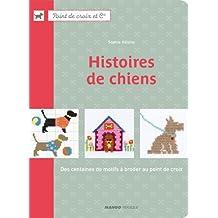 Histoires de chiens : Des centaines de motifs à broder au point de croix