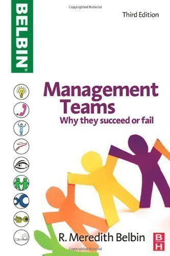 Management Teams: Why they succeed or fail by Belbin, R Meredith 3rd (third) Edition (2010)