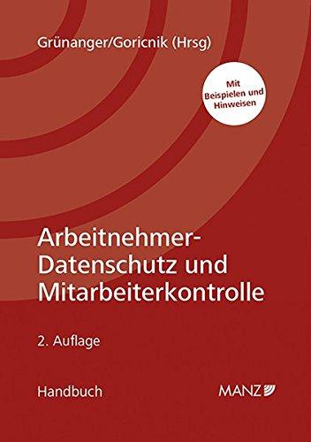 Arbeitnehmer-Datenschutz und Mitarbeiterkontrolle (Handbuch)