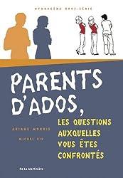 Parents d'ados, les questions auxquelles vous êtes confrontés
