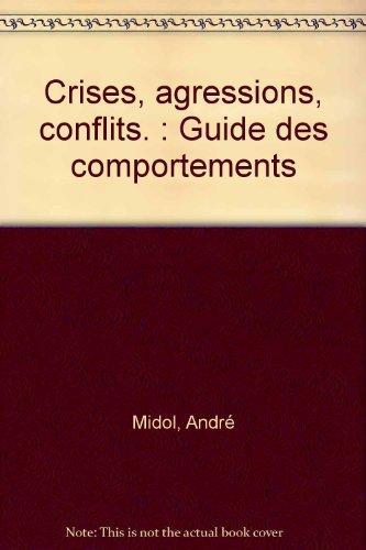 crises-agressions-conflits-guide-des-comportements