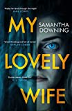 My Lovely Wife: The gripping Richard & Judy psychological thriller with a killer twist - Samantha Downing