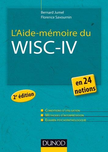 L'Aide-mmoire du Wisc-IV - 2e d. - en 24 notions