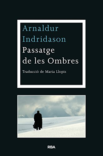 Passatge de les ombres (LA NEGRA) (Catalan Edition) por Arnaldur Indridason