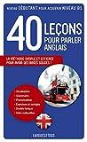 40 leçons pour parler anglais