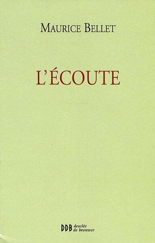 L'Ecoute par Maurice Bellet