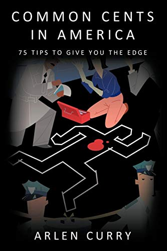 Common Cents in America: 75 Tips to Give You the Edge (Versand 75 Cent Kostenloser)