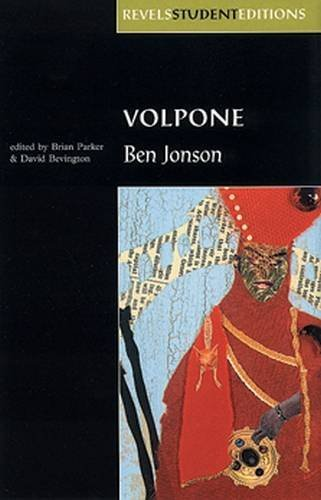 Volpone (Revels Student Editions) by Ben Jonson (1999-03-11)
