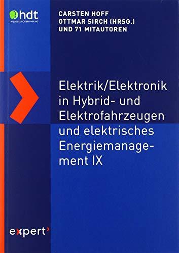 Elektrik/Elektronik in Hybrid- und Elektrofahrzeugen und elektrisches Energiemanagement IX (Haus der Technik - Fachbuchreihe)
