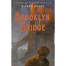 Brooklyn Bridge: A Novel