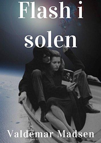 Flash i solen (Danish Edition)