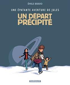 """Afficher """"Une Epatante aventure de Jules n° 4 Un Départ précipité"""""""