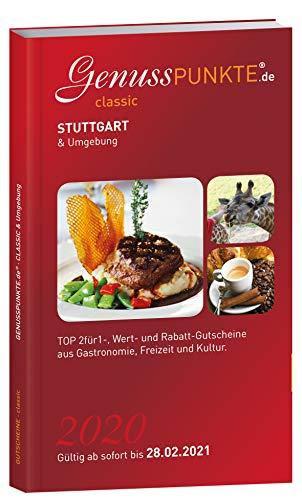 Gutscheinbuch GenussPUNKTE Stuttgart & Umgebung 2020 - gültig ab sofort bis 28.02.2021 - TOP 2für1-, Wert- und Rabatt-Gutscheine aus Gastronomie, Freizeit und Kultur