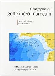 Géographie du golfe ibéro-marocain