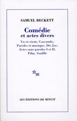 Comédie et actes divers