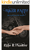 Biker Faith: The Lost Souls MC Series (English Edition)