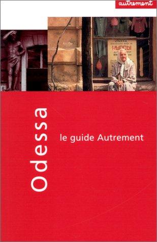 Guide Autrement. Odessa, Yalta et la Crimée