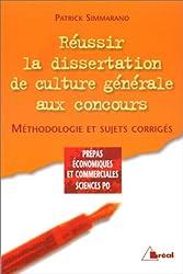 Réussir la dissertation de culture générale aux concours