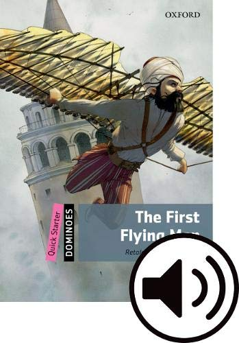 Dominoes Quick Starter. The First Flying Man MP3 Pack por Elspeth Tavaci